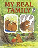 My Real Family (015201957X) by McCully, Emily Arnold