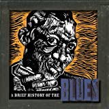 Brief History of the Blues Various Artists