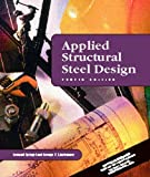 Applied Structural Steel Design (4th Edition) - 0130889830