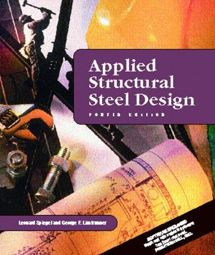 Applied Structural Steel Design (4th Edition)
