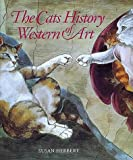 The Cats History of Western Art [Signed] (0500016100) by SUSAN HERBERT