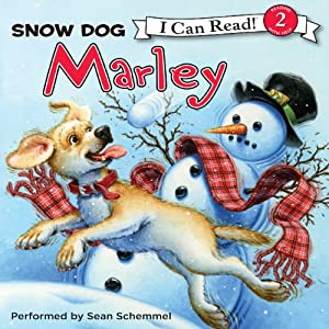 Marley: Snow Dog Marley | [John Grogan, Richard Cowdrey]