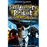 "Skulduggery Pleasant: Kingdom of the Wickedvon ""Derek Landy"""