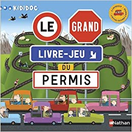 Le grand livre-jeu du permis (French) Board book – October 13, 2013