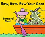 Row, Row, Row Your Goat (0152012508) by Most, Bernard