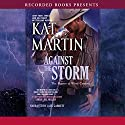Against the Storm: The Raines of Wind Canyon, Book 4 (       UNABRIDGED) by Kat Martin Narrated by Jack Garrett