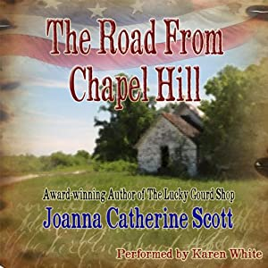 The Road From Chapel Hill | [Joanna Catherine Scott]