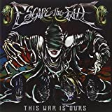 """This War Is Oursvon """"Escape the Fate"""""""