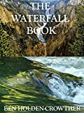 The Waterfall Book (HC Picture Book Series 25)
