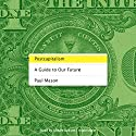 Postcapitalism: A Guide to Our Future Audiobook by Paul Mason Narrated by Gildart Jackson