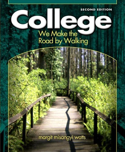 College: We Make the Road by Walking (2nd Edition)