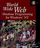img - for World Wide Web Database Programming for Windows NT book / textbook / text book
