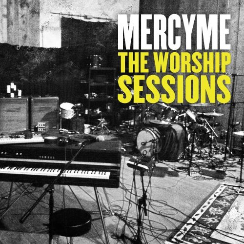 MERCYME - The Worship Sessions - Zortam Music
