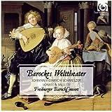 Schmelzer: Barockes Welttheater