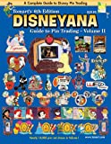 Tomarts 6th Edition DISNEYANA Guide to Pin Trading Volume II