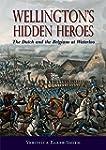 Wellington's Hidden Heroes: The Dutch...