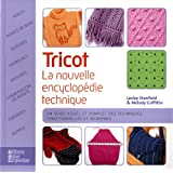 Tricot : La nouvelle encyclopédie technique