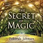 The Secret of Magic | Deborah Johnson