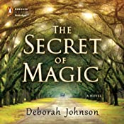 The Secret of Magic | [Deborah Johnson]