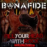 Fill Your Head With Rock - Old, New, Tried & True