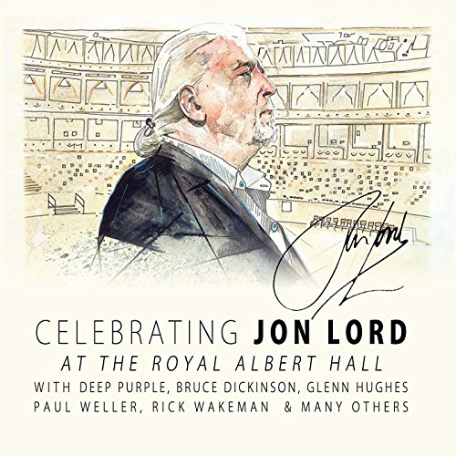 Jon Lord & friends - Celebrating Jon Lord - Live at the Royal Albert Hall