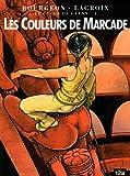 echange, troc Claude Lacroix, Francois Bourgeon - Le cycle de Cyann, Tome 4 : Les Couleurs de Marcande