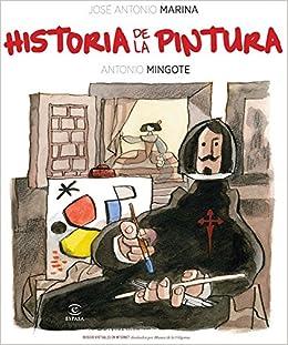 """Historia de la pintura: """"JosÚ Antonio Marina;Antonio Mingote"""