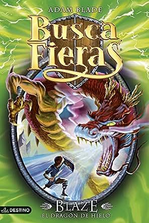 Amazon.com: Blaze, el Dragón de Hielo: Buscafieras 23 (Spanish