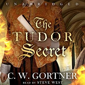 The Tudor Secret: The Elizabeth I Spymaster Chronicles, Book 1 | [C. W. Gortner]