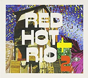 Red Hot + Rio 2 (& Ceu - David Byrne)