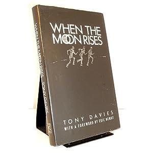 When the Moon Rises - Tony Davies