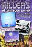 The Killers Complete Chord Songbook Revised 2010 Edition