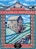 Discovering Canadian Pioneers (Discovery series)