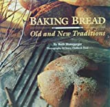 : Baking Bread: Old and New Traditions
