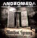 Manifest Tyranny by Andromeda (2011-11-21)