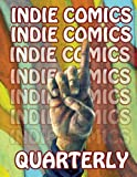 img - for Indie Comics Quarterly (Volume 1) book / textbook / text book