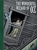 Frank L. Baum The Wonderful Wizard of Oz (Unabridged Classic) (Sterling Children's Classics)