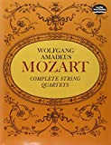 W.A. Mozart  Complete String Quartets (Dover Chamber Music Scores)