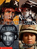 Scholastic Encylopedia of the United States at War