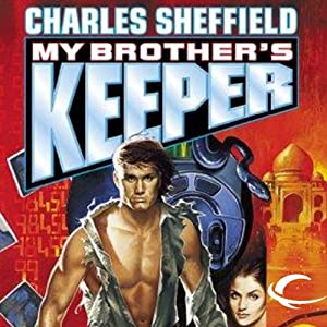 My Brother's Keeper | [Charles Sheffield]
