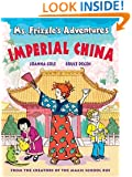 Ms. Frizzle's Adventures: Imperial China  (From the Creator of the Magic School Bus)