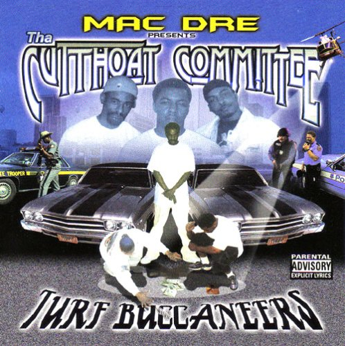 Mac Dre - The Cutthroat Committee Turf Buccaneers