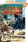 Classic Star Wars Volume 3: Escape to...