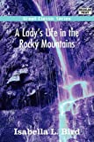 Image of A Lady's Life in the Rocky Mountains