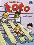 Les Blagues de Toto T11 - L'�preuve d...