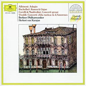 Albinoni: Adagio / Pachelbel: Kanon & Gigue