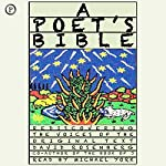 A Poet's Bible: Rediscovering the Voices of the Original Text | David Rosenberg
