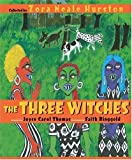 The Three Witches (0060006498) by Hurston, Zora Neale