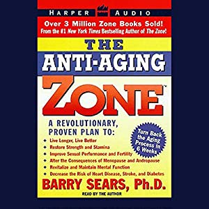 The Anti-Aging Zone Audiobook