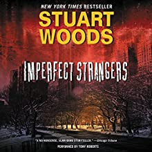 Imperfect Strangers Audiobook by Stuart Woods Narrated by Tony Roberts
